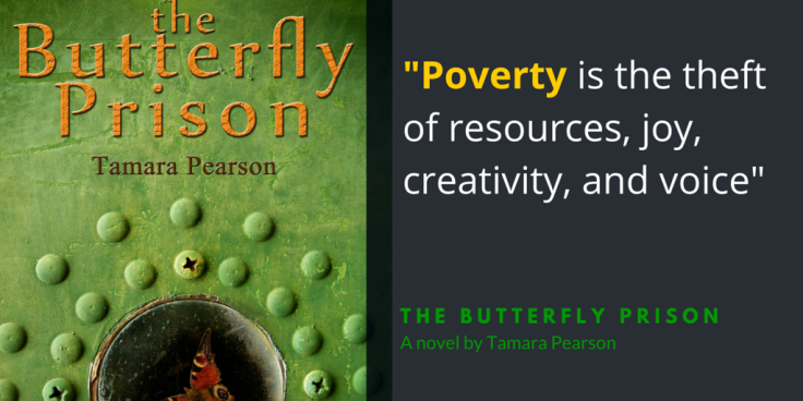 -Poverty is described as the theft of resources, joy, creativity, and voice-
